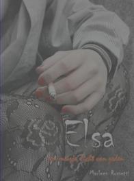 Elsa, een meisje, licht van zeden Rossetti, Marleen, Ebook
