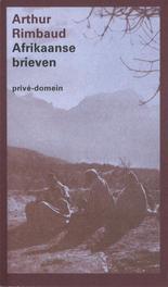 Afrikaanse brieven Rimbaud, Arthur, Ebook