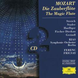 DIE ZAUBERFLOTE /FERENC FRICSAY/STADER/STREICH/OTTO/RIAS C.O. W.A. MOZART, CD
