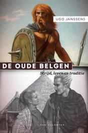 De oude Belgen strijd, leven en traditie, Janssens, Ugo, Ebook