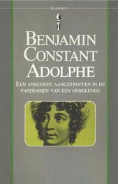 Adolphe een anecdote aangetroffen in de paperassen van een onbekende, Constant, Benjamin, Ebook
