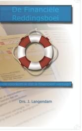 De Financiële Reddingsboei Hoe voorkom ik dat ik financieel verzuip?, Langendam, Drs. Jeroen, Ebook