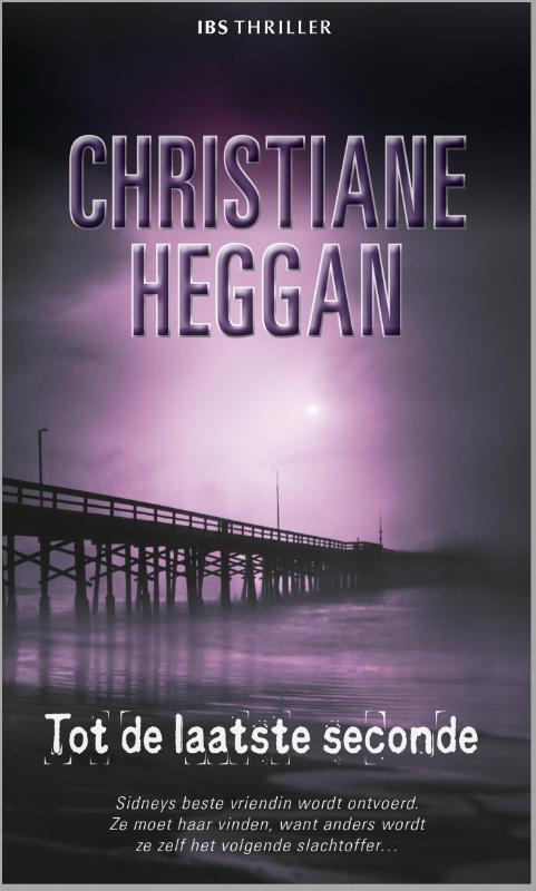 Tot de laatste seconde Heggan, Christiane, Ebook