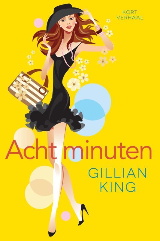 Acht minuten  King, Gillian, Ebook