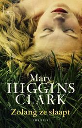 Zolang ze slaapt Higgins Clark, Mary, Ebook