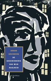 De geschiedenis van mijn kaalheid Grunberg, Arnon, Ebook
