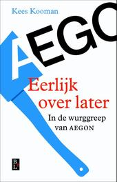 Eerlijk over later in de wurggreep van Aegon, Kooman, Kees, Ebook