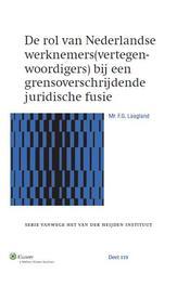 De rol van Nederlandse werknemers(vertegenwoordigers) bij een grensoverschrijdende juridische fusie Laagland, F.G., Ebook