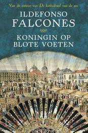 Koningin op blote voeten van de auteur van kathedraal van de zee, Falcones, Ildefonso, Ebook