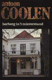 Herberg in 't misverstand Coolen, Antoon, Ebook