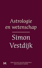 Astrologie en wetenschap Vestdijk, Simon, Ebook