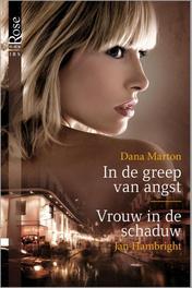 In de greep van angst  Vrouw in de schaduw Marton, Dana, Ebook