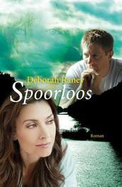 Spoorloos Raney, Deborah, Ebook