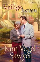 Veilige haven roman, Vogel Sawyer, Kim, Ebook