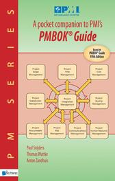 A pocket companion to PMI's / deel PMBOK® guide a quick introduction to 'a guide to the project management body of knowledge', Snijders, Paul, Ebook