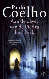 Aan de oever van de Piedra huilde ik een spirituele roman, Coelho, Paulo, Ebook