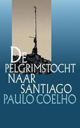 De pelgrimstocht naar Santiago dagboek van een magier, Coelho, Paulo, Ebook