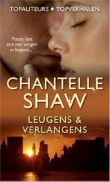 Leugens & verlangens Race om het hart; Verlangen naar de baas; Sensuele kussen, Shaw, Chantelle, Ebook