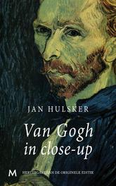Van Gogh in close-up Hulsker, Jan, Ebook