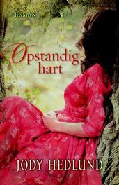 Opstandig hart roman, Hedlund, Jody, Ebook