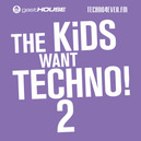 KIDS WANT TECHNO II SELECTED AND MIXED BY DEMA & PARIDE SARACENI