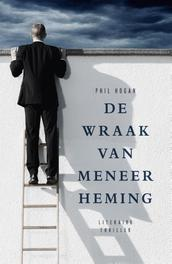 De wraak van meneer Heming Hogan, Phil, Ebook