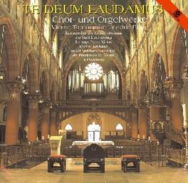 TE DEUM LAUDAMUS WORKS BY VIERNE/TOURNEMIRE... KAMMERCHOR DES KONSERVATO, CD