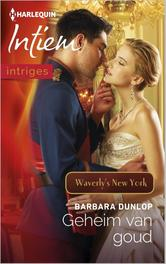 Geheim van goud Waverly's New York, Dunlop, Barbara, Ebook