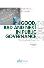 Good, bad and next in public governance the winelands papers 2012, Ebook