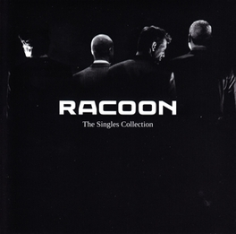 Racoon   The singles collection