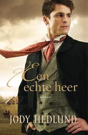 Een echte heer Hedlund, Jody, Ebook