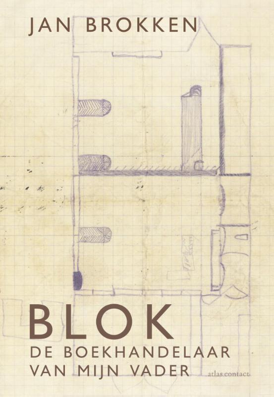 Blok de boekhandelaar van mijn vader, Brokken, Jan, Ebook