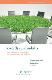 Towards sustainability major challenges for corporate law, corporate governance and regulation, Basten Bodin, Christine van, Ebook