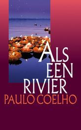 Als een rivier gedachten en impressies, Coelho, Paulo, Ebook