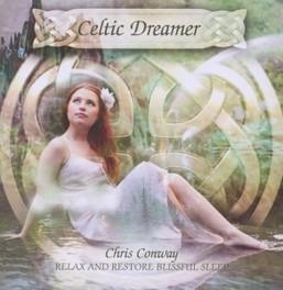 CELTIC DREAMER CHRIS CONWAY, CD