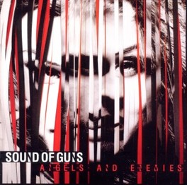 ANGELS AND ENEMIES SOUND OF GUNS, CD