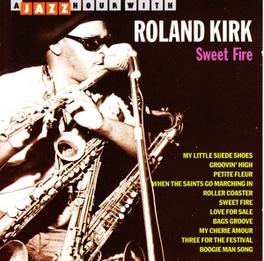 SWEET FIRE Audio CD, KIRK, ROLAND -RAHSAAN-, CD