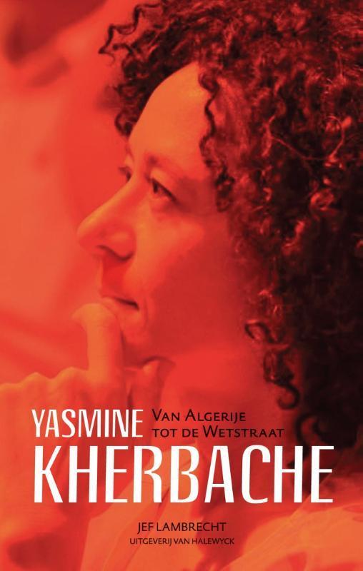 Yasmine Kherbache van Algerije tot de Wetstraat Lambrecht, Jef, Ebook