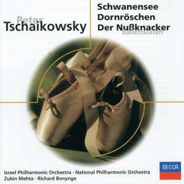 SCHWANENSEE, DORNROSCHEN, DER NUSSKNACKER - ISRAEL PHILH. ORCHESTRA, ZUBIN MEHTA Audio CD, P.I. TCHAIKOVSKY, CD