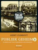 Publiek geheim / 2 Plekken met een verborgen geschiedenis
