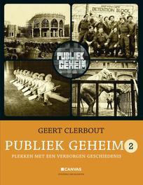 Publiek geheim / 2 Plekken met een verborgen geschiedenis Clerbout, Geert, Ebook