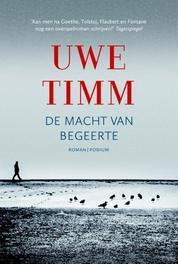 De macht van begeerte Timm, Uwe, Ebook