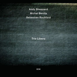 TRIO LIBERO ANDY SHEPPARD, CD