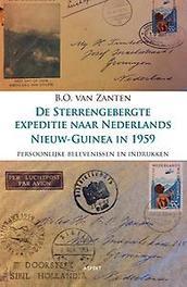 De sterrengebergte expeditie naar Nederlands Nieuw-Guinea in 1959 B. O. van Zanten, Paperback
