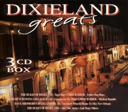 DIXIELAND GREATS W/CHRIS BARBER/MAX COLLIE/DUKES OF DIXIELAND/DUTCH SWIN Audio CD, V/A, CD