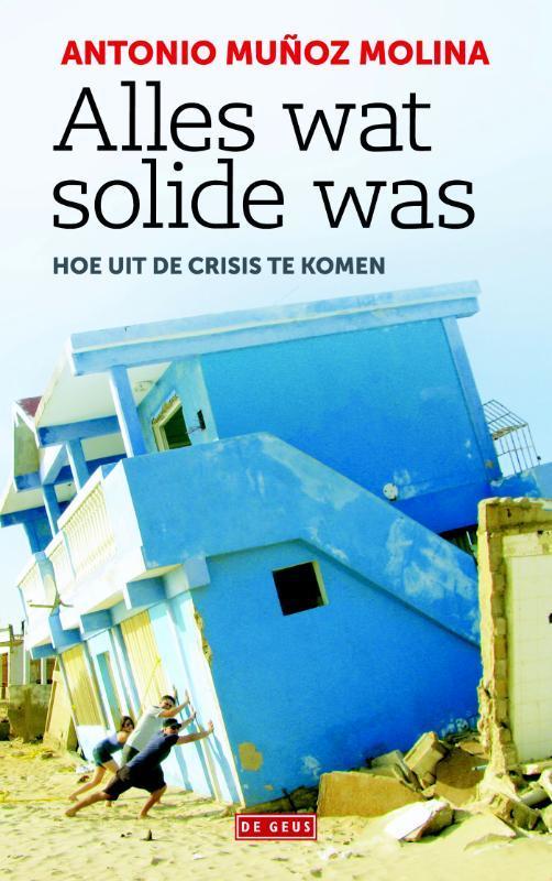 Alles wat solide was hoe uit de crisis te komen, Muñoz Molina, Antonio, Paperback