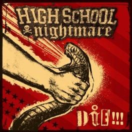 DIE!!! HIGHSCHOOL NIGHTMARE, Vinyl LP