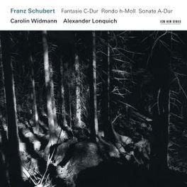 FANTASIE D-DUR CAROLIN WIDMANN/ALEXANDER LONQUICH F. SCHUBERT, CD