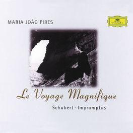 LE VOYAGE MAGNIFIQUE -MARIA JOAO PIRES Audio CD, F. SCHUBERT, CD