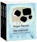 Roger Raveel, het ultieme...